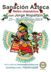 Sanación Azteca Nopaltzin 2018