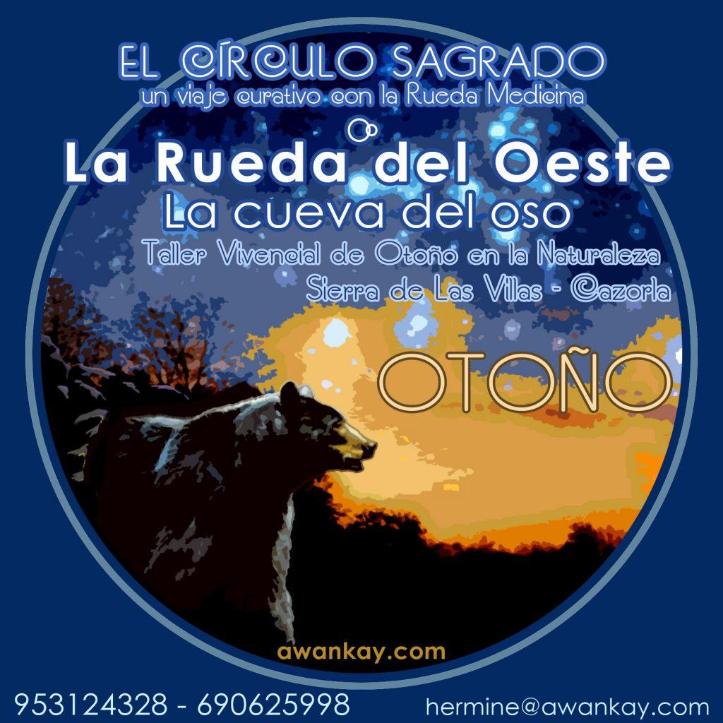 El Círculo Sagrado - La Rueda del Oeste - La Cueva del Oso