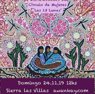 Círculo de Mujeres ´Las 13 Lunas´ 24 de noviembre 2019, sierra las Villas.