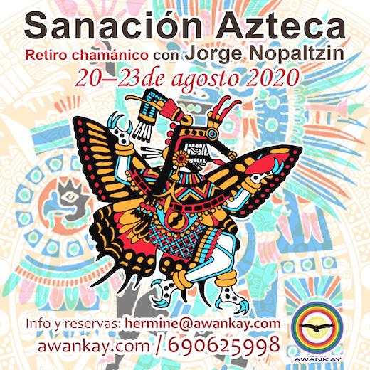 Sanación Azteca 2020